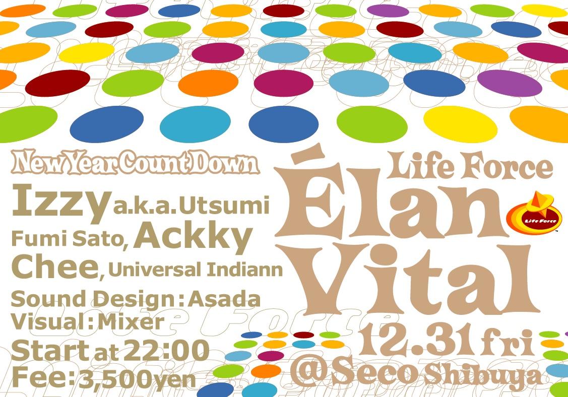 12.31 Life Force Elan Vital @Seco2
